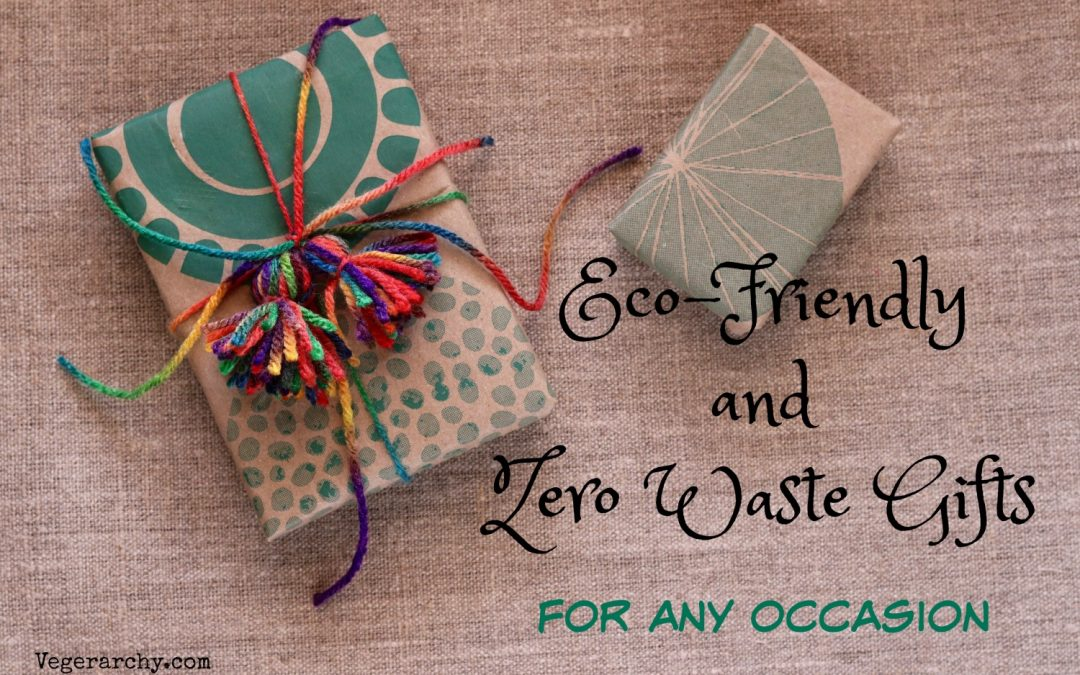 Eco-Friendly and Zero Waste Gift Ideas for Any Occasion